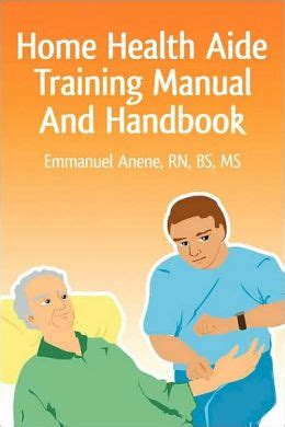 home health aide manual and handbook by emmanuel
