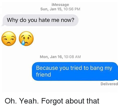 Why Do You Hate Me Meme - 25 best memes about why do you hate me why do you hate