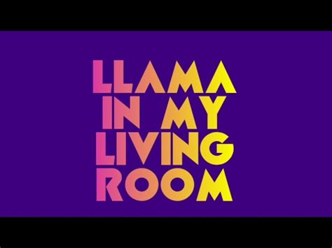 living room lyrics aronchupa llama in my living room lyric video youtube