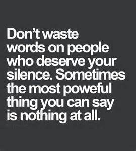 This quote reminds me of that saying quot if you don t have anything nice