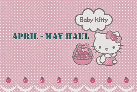 wallpaper hello kitty yang bagus this is my story april may haul