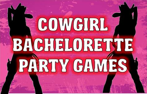 Country Decorations Cowgirl Bachelorette Party Games And Printables