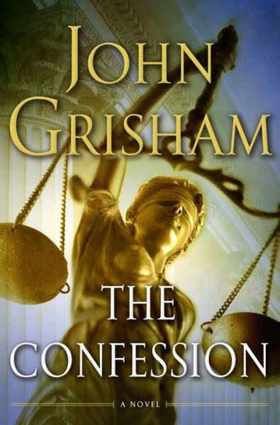 confess a novel grisham s the confession an academic in exile