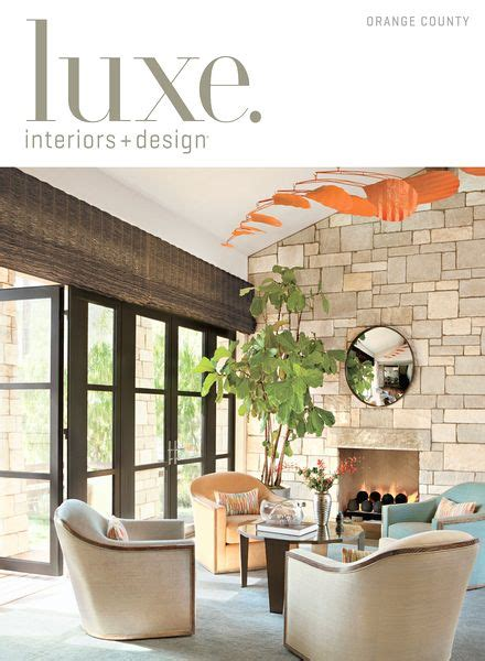 Interior Design In Orange County by Luxe Interior Design Magazine Orange County Edition 2013 Pdf Magazine