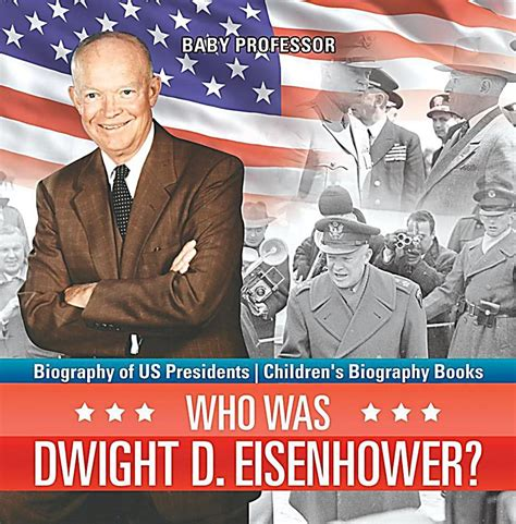 biography us presidents who was dwight d eisenhower biography of us presidents