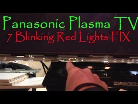 red light on tv keeps flashing panasonic plasma tv 6 blink code explained repair for 2011