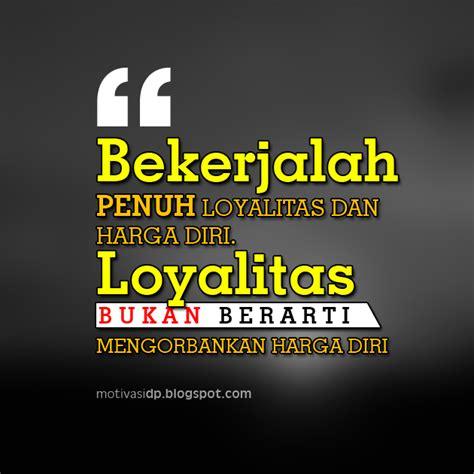 kata motivasi kerja penuh semangat terbaik katakata mutiara com dp bbm kata2 motivasi semangat kerja karyawan dp bbm
