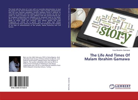 libro the life and times the life and times of malam ibrahim gamawa 978 3 659 41726 9 3659417262 9783659417269 por