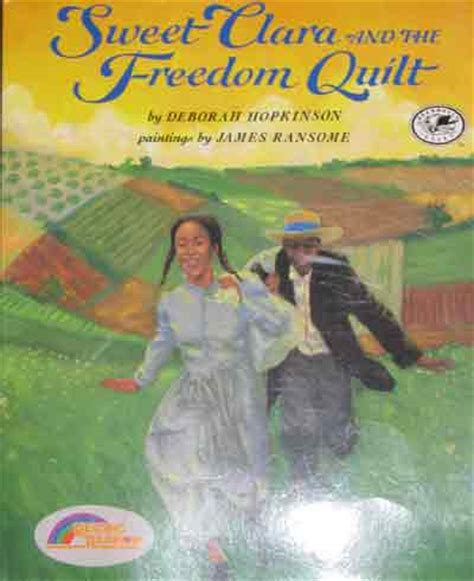 Sweet Clara And The Freedom Quilt Summary by Sweet Clara And The Freedom Quilt