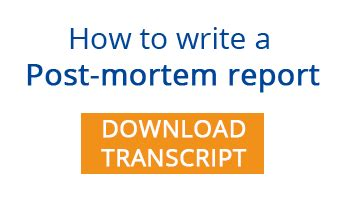 How To Write Post Mortem Reports by Project Planning How To Write A Post Mortem Report