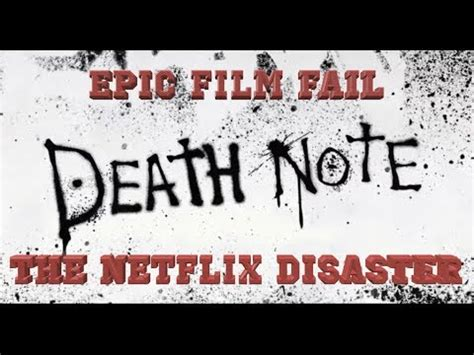 epic film on netflix epic film fail death note 2017 the netflix disaster