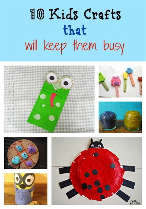 crafts to keep busy 10 crafts that will keep them busy saving mamasita