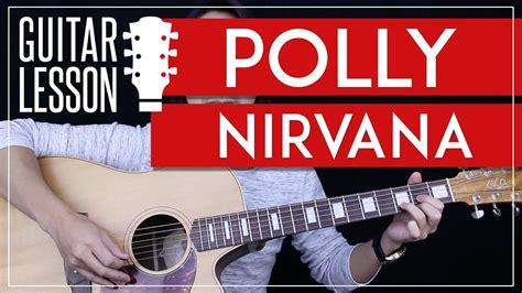 guitar tutorial nirvana polly guitar tutorial nirvana guitar lesson easy