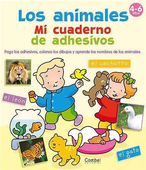 libro mi cuaderno de actividades los animales mi cuaderno de adhesivos combel editorial