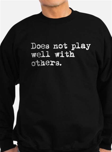 does not work well with others hoodies does not work well with others sweatshirts crewnecks