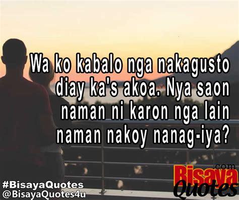 Quotes About In Bisaya by Bisaya Quotes Inspiring Quotes Ug Uban Pang