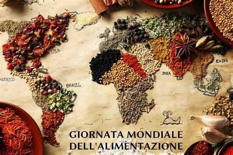 giornata mondiale alimentazione giornata mondiale dell alimentazione focus su migrazione
