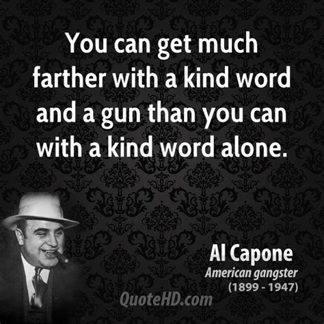 Can You Get A Security With A Criminal Record Al Capone Quotes Quotehd