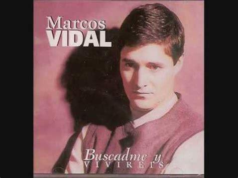 Marcos Vidal Sin Razon Alguna Nos Amo | marcos vidal sin razon alguna nos amo youtube