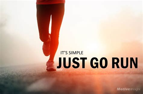 How To Go From To Running by Motiveweight Just Go Run