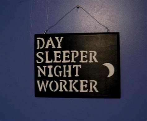 Day Sleeper by Items Similar To Day Sleeper Sign On Etsy