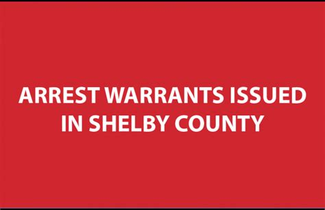 Shelby County Warrant Search Warrants Issued For Failure To Appear In Shelby County Court East Press