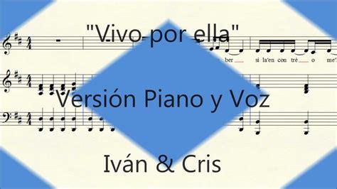 tutorial piano vivo por ella vivo por ella partitura piano y voz youtube