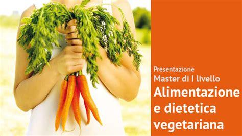 master alimentazione presentazione master in alimentazione e dietetica