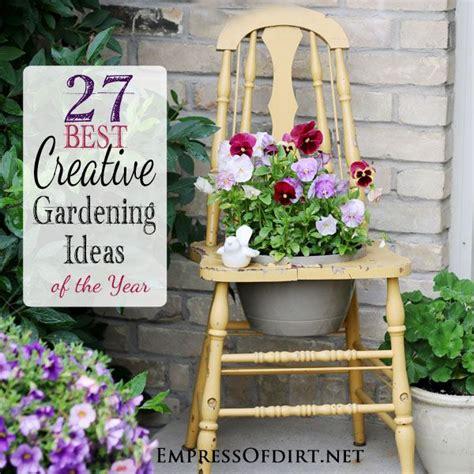 27 Best Creative Gardening Ideas Of The Year Gardens Creative Garden Ideas
