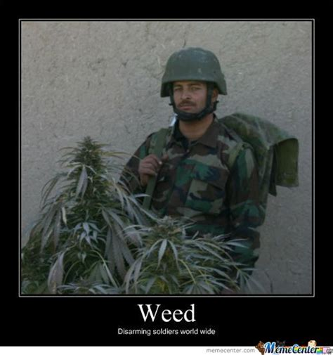 Weed Memes - weed memes lol please share your memes with us by dm and