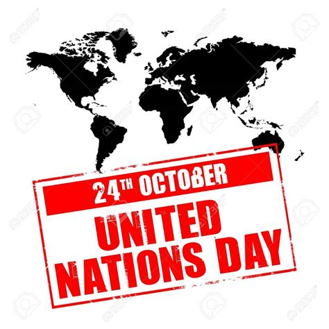 United Nations Nation 24 by 24 Oct United Nations Day
