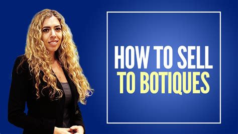 Retail Mba by How To Sell To Boutiques Retail Mba