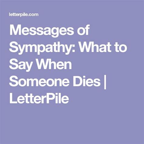 Comforting Things To Say When Someone Dies by 25 Unique Sympathy Card Messages Ideas On