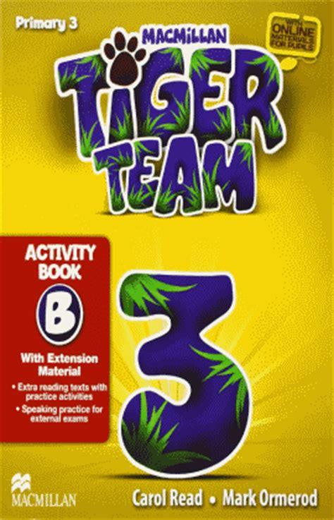 libro tiger 3 act a tiger team 3 activity book b read carol la isla libros
