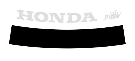 Frontscheiben Aufkleber Anbringen by Honda Jdm Blendstreifen Frontscheibe Aufkleber Civic Type