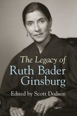 the legacy of ruth bader ginsburg by dodson