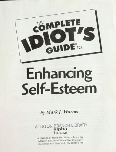 enhancing self esteem books the complete idiot s guide to enhancing self esteem 1999