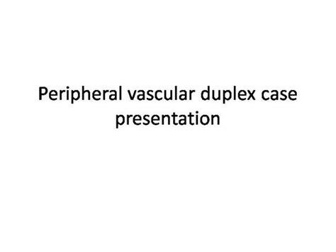 Duplex Flash Card Template by Peripheral Vascular Duplex Presentation Authorstream