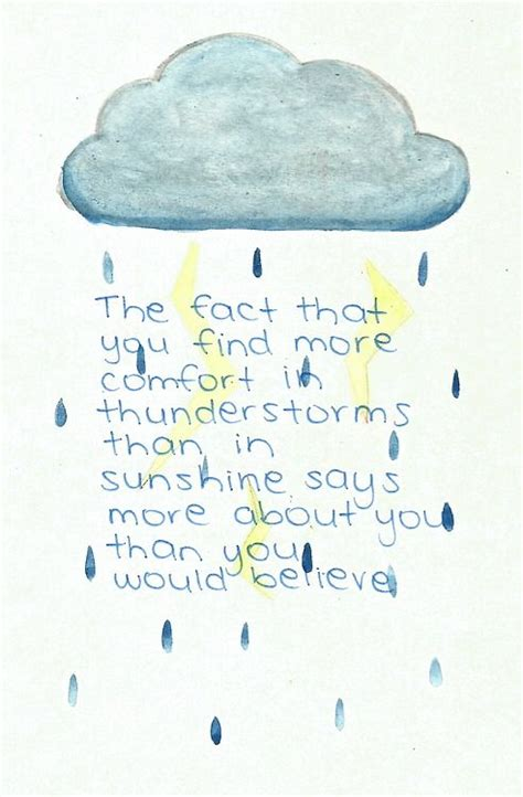 How To Comfort A During Thunderstorms by Find Comfort In Thunderstorms Quotes