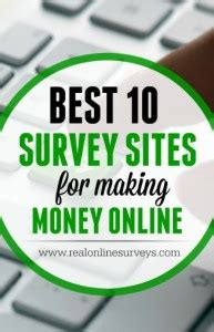 Real Online Money Making Sites - best 10 paid survey sites for making money online