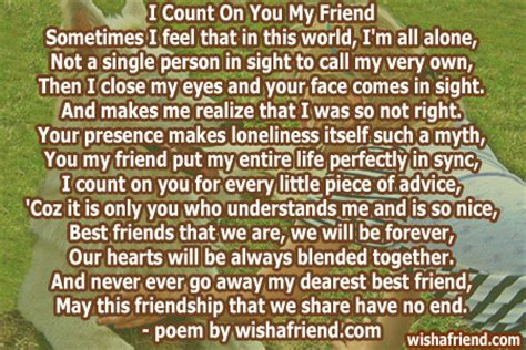 poems for your best friend i count on you my friend poem for best friends