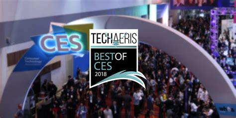 best ces from televisions to smart tinting glass this is the best