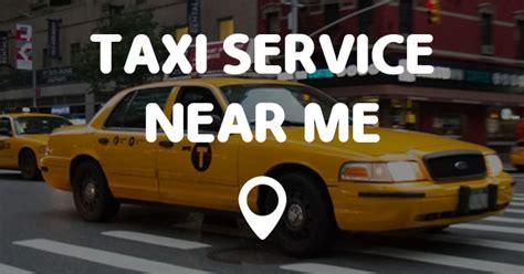 Service Near Me taxi service near me points near me