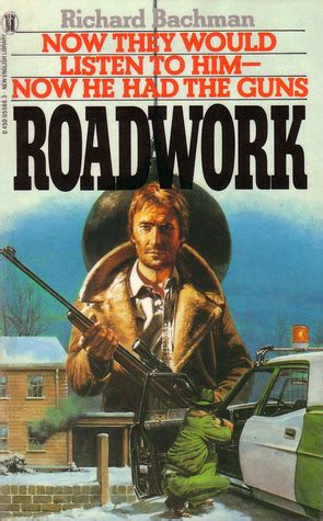 roadwork a novel books roadwork by richard bachman reviews discussion