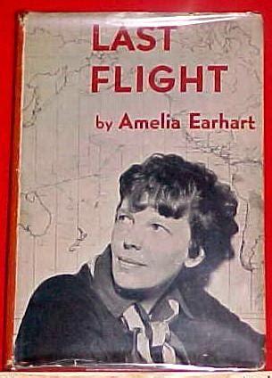 amelia earhart book report last flight amelia earhart george palmer putnam