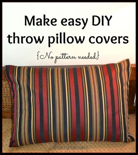 How To Make Accent Pillows by Make Easy Diy Throw Pillow Covers No Pattern Needed A