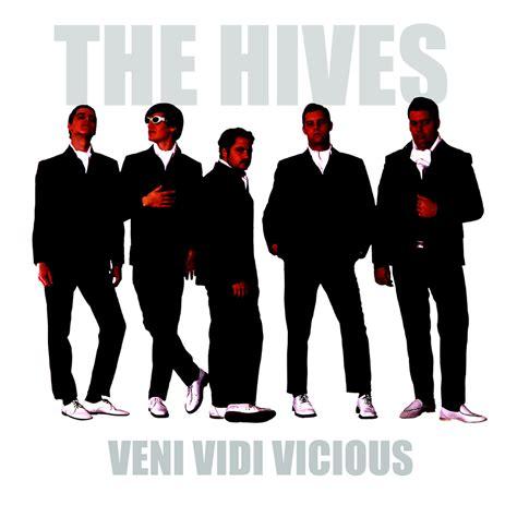 the hives the hives veni vidi vicious epitaph records