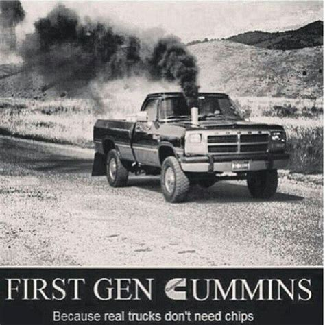 Diesel Truck Meme - first gen cummins because real trucks don t need chips
