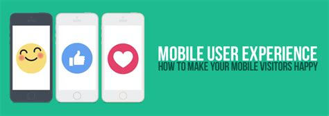 mobile user experience mobile user experience how to get it right on your website