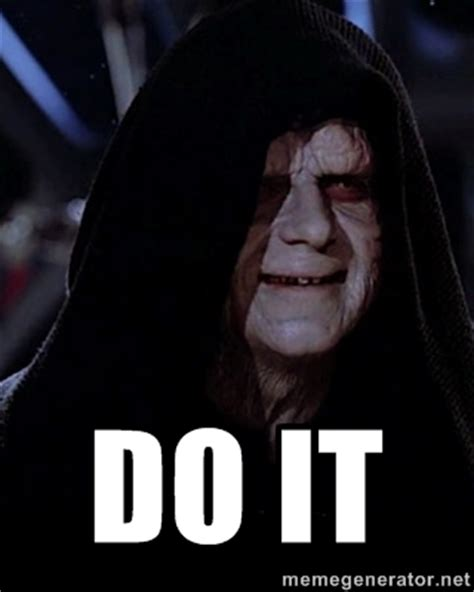 Emperor Palpatine Meme - pro hacks to avoid force awakens spoilers emperor